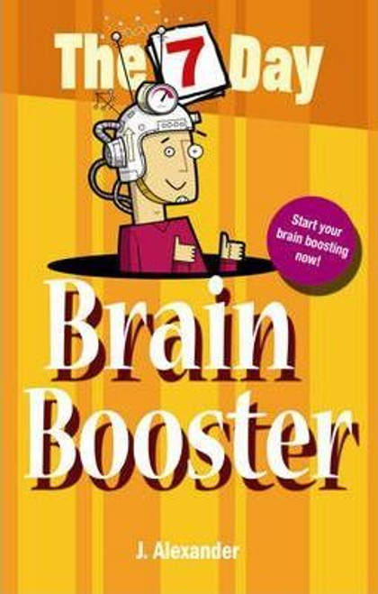 Alexander, Jenny / Seven Day Brain Booster