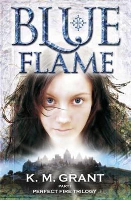 Grant, K.M / Blue Flame
