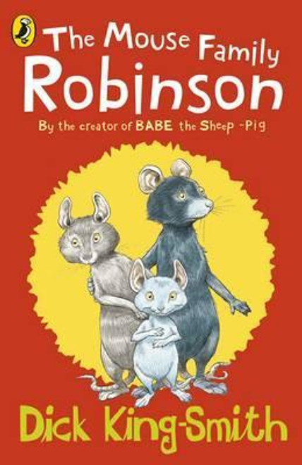King-Smith, Dick / The Mouse Family Robinson