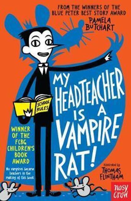Butchart, Pamela / My Headteacher is a Vampire Rat