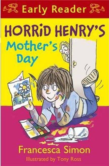 Simon, Francesca / Horrid Henry Early Reader: Horrid Henry's Mother's Day