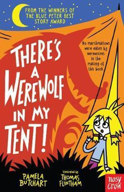 Butchart, Pamela /There's a Werewolf In My Tent!