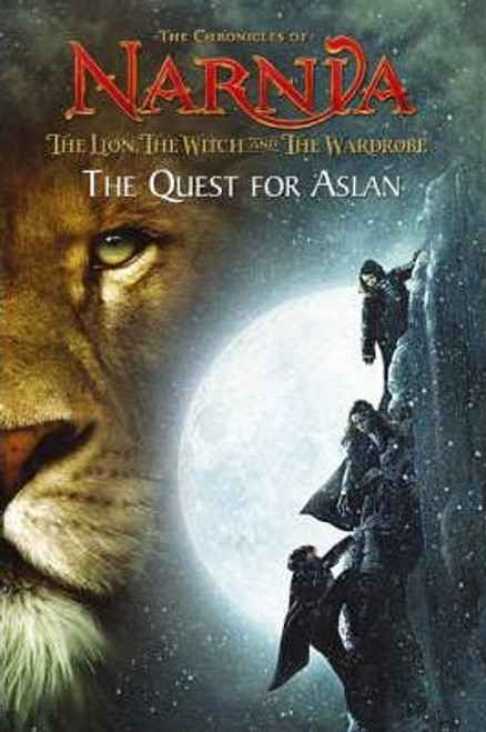 Jones, Jasmine / The Lion, the Witch and the Wardrobe: Chapter Book No. 1 : The Quest for Aslan