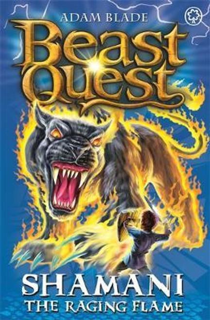 Blade, Adam / Beast Quest: Shamani the Raging Flame