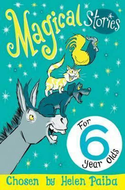 Paiba, Helen / Magical Stories for 6 year olds