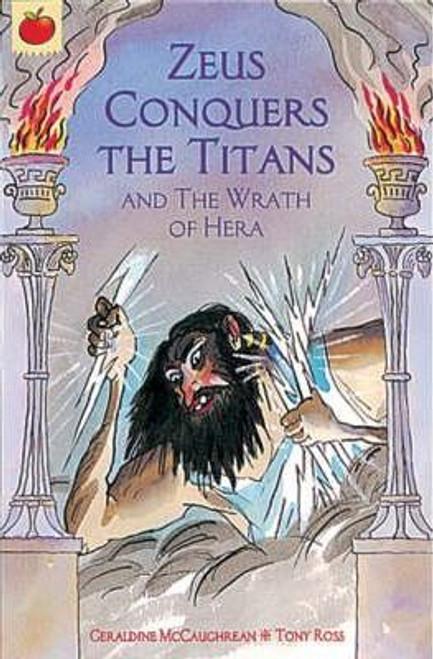 McCaughrean, Geraldine / Zeus Conquers The Titans