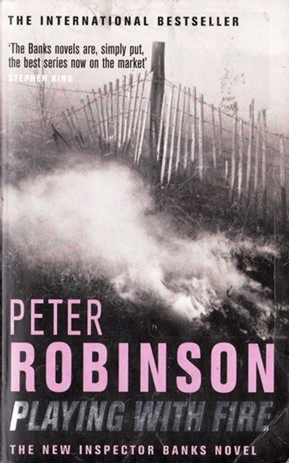 Robinson, Peter / Playing with Fire