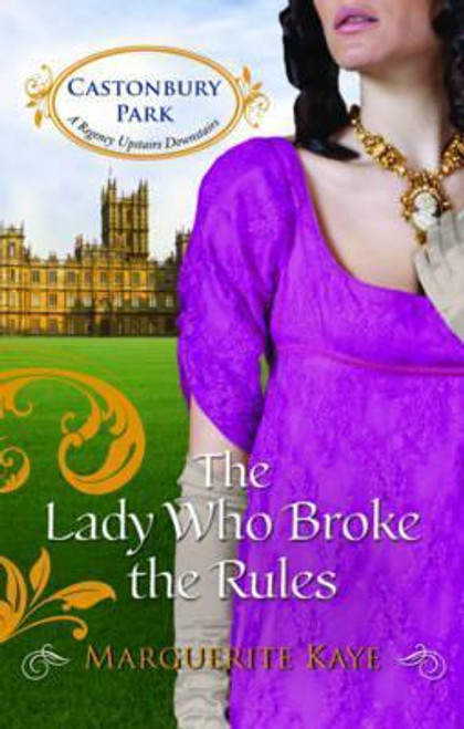 Kaye, Marguerite / The Lady Who Broke The Rules