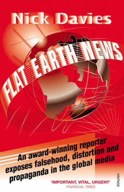 Davies, Nick / Flat Earth News