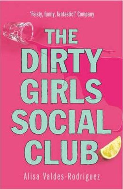 Valdes-Rodriguez, Alisa / Dirty Girls Social Club