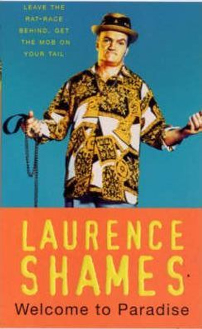 Shames, Laurence / Welcome to Paradise