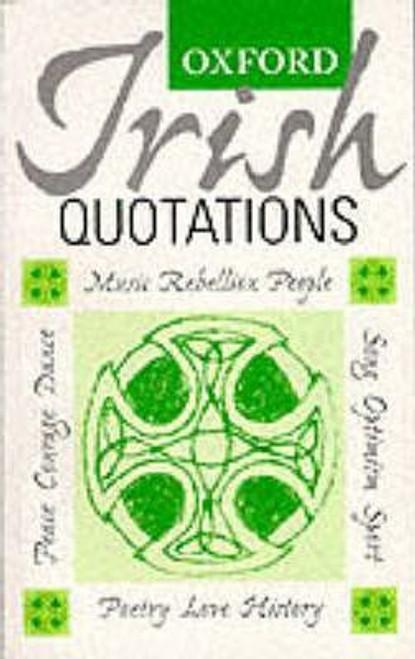 O'Donoghue, Bernard / Oxford Irish Quotations