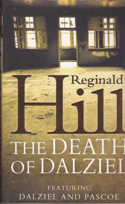 Hill, Reginald / The Death of Dalziel