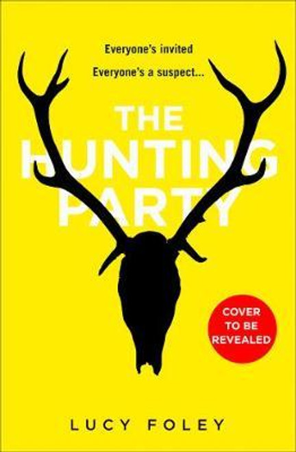 Foley, Lucy / The Hunting Party (Large Paperback)