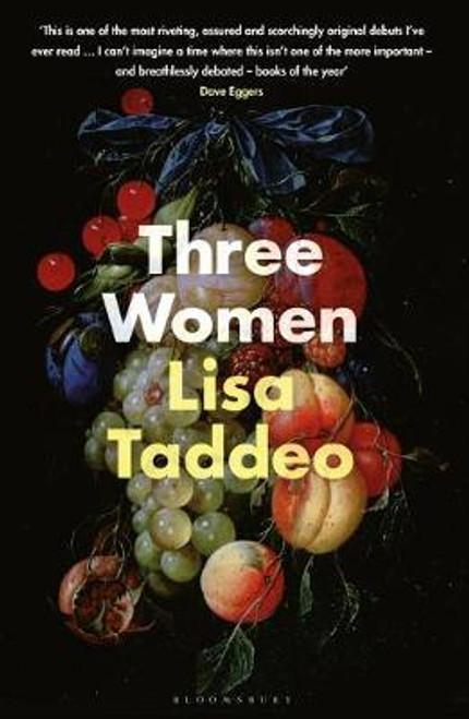 Taddeo, Lisa / Three Women (Large Paperback)