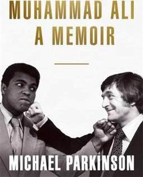 Parkinson, Michael / Muhammad Ali: A Memoir (Large Paperback)