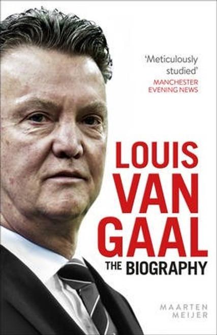 Meijer, Maarten / Louis van Gaal : The Biography (Large Paperback)