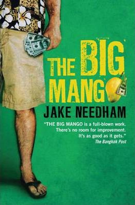 Needham, Jake / The Big Mango
