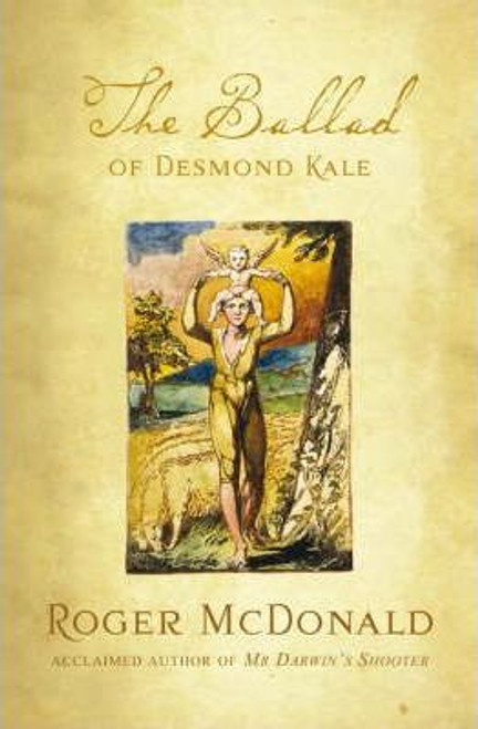 McDonald, Roger / The Ballad of Desmond Kale (Large Paperback)