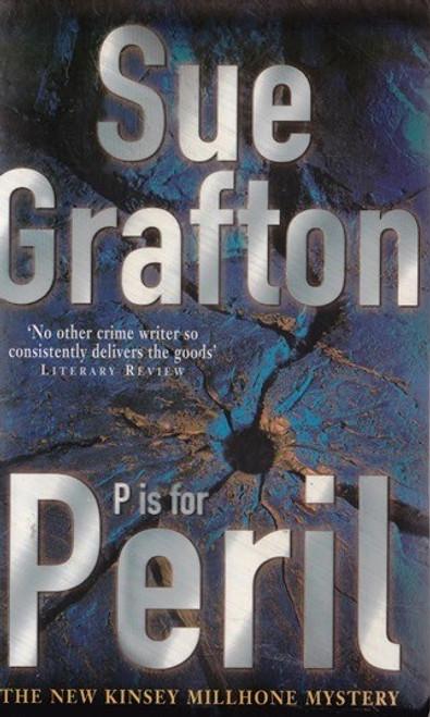 Grafton, Sue / P is for Peril