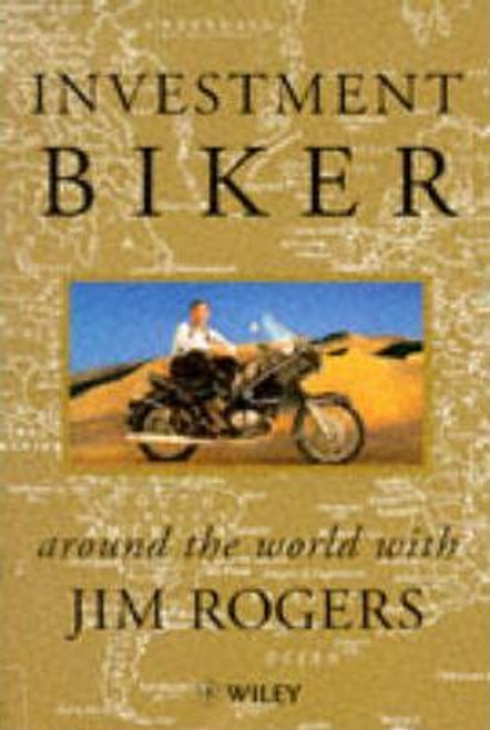 Rogers, Jim / Investment Biker : On the Road with Jim Rogers (Large Paperback)