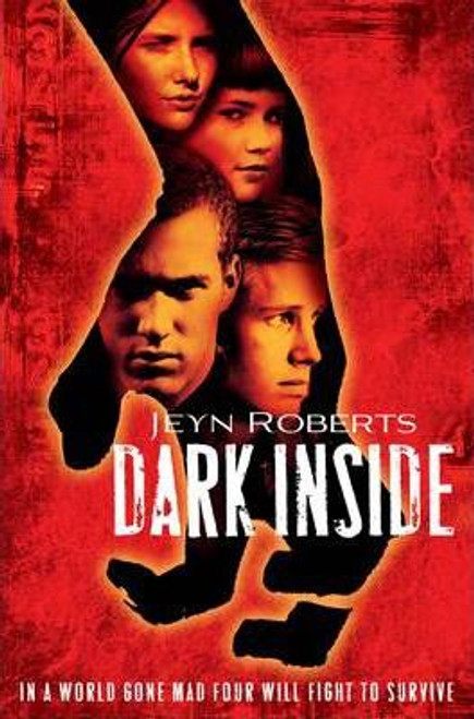 Roberts, Jeyn / Dark Inside