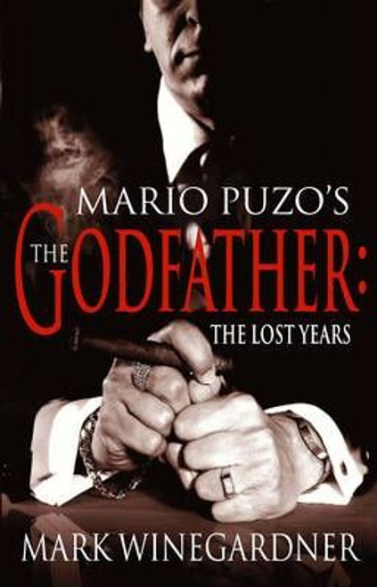 Winegardner, Mark / The Godfather: The Lost Years (Large Paperback)