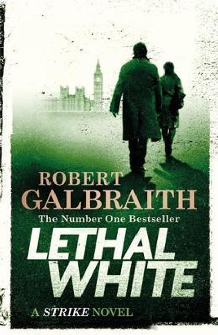 Galbraith, Robert / Lethal White    (Large Paperback) ( Cormoran Strike Series - Book 4 )