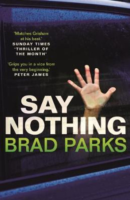 Parks, Brad / Say Nothing