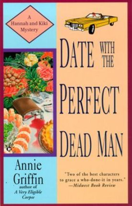 Griffin, Annie / Date with the Perfect Dead Man