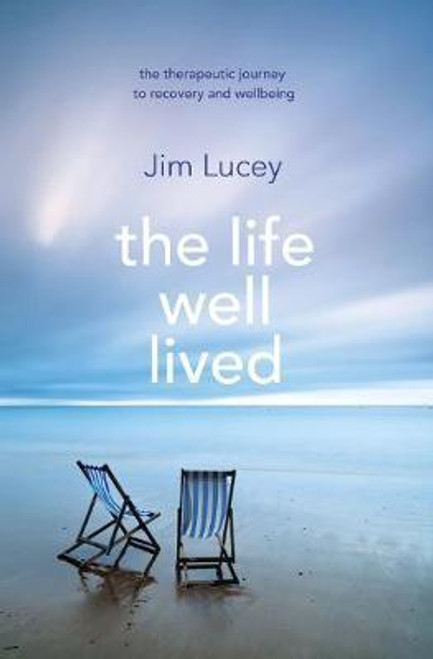 Lucey, Jim / The Life Well Lived (Large Paperback)