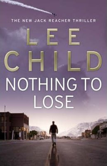 Child, Lee / Nothing to Lose (Large Paperback)