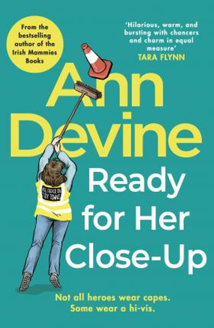 O'Regan, Colm / Ann Devine, Ready for Her Close-Up (Large Paperback)