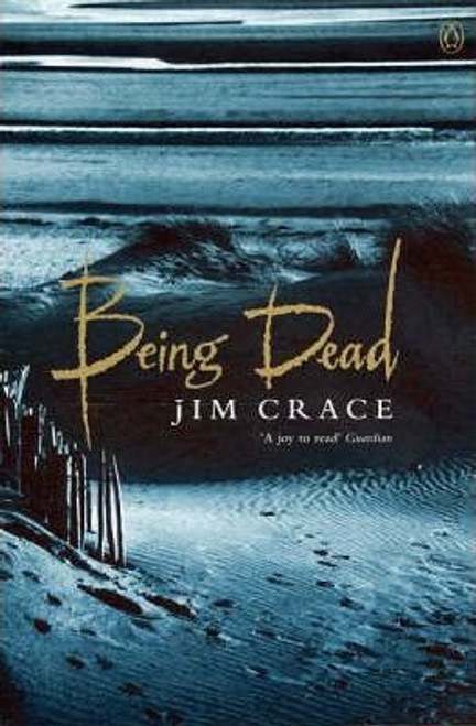Crace, Jim / Being Dead