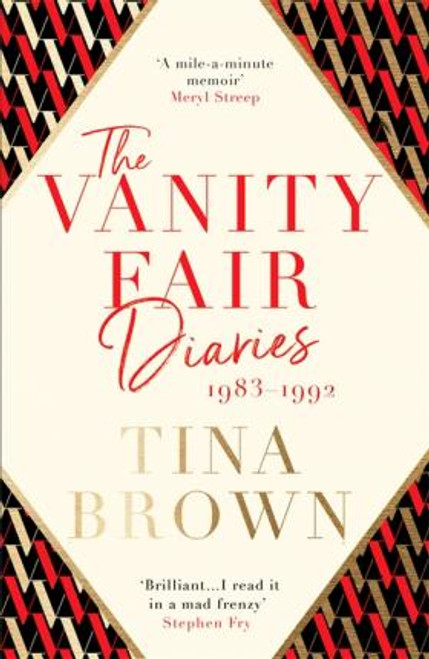 Brown, Tina / The Vanity Fair Diaries: 1983-1992