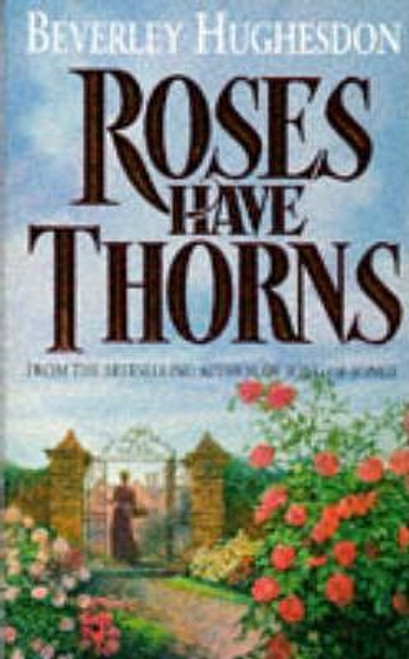 Hughesdon, Beverley / Roses Have Thorns