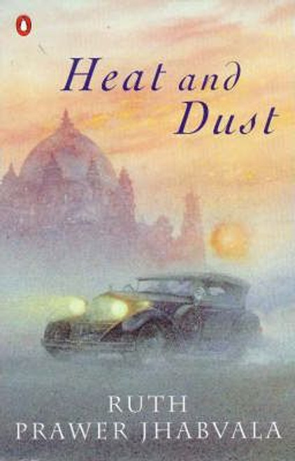 Prawer Jhabvala, Ruth / Heat and Dust