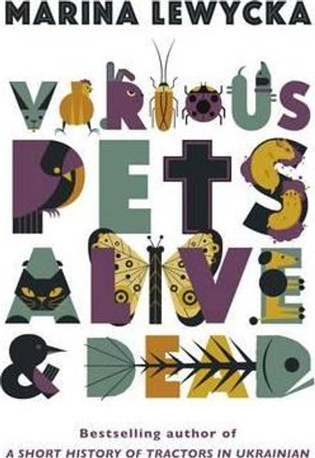 Lewycka, Marina / Various Pets Alive and Dead (Large Paperback)