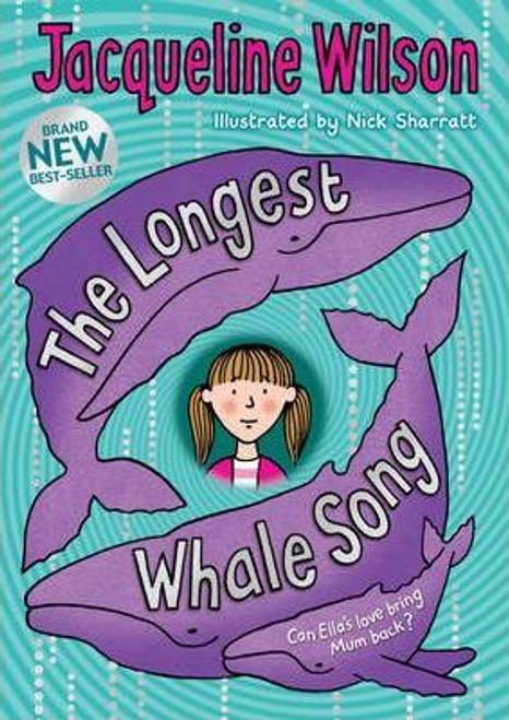 Wilson, Jacqueline / The Longest Whale Song (Large Paperback)