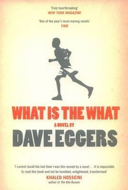 Eggers, Dave / What is the What (Large Paperback)