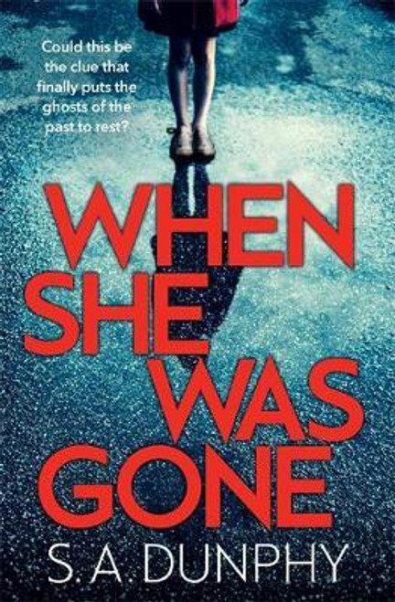Dunphy, S. A. / When She Was Gone (Large Paperback)