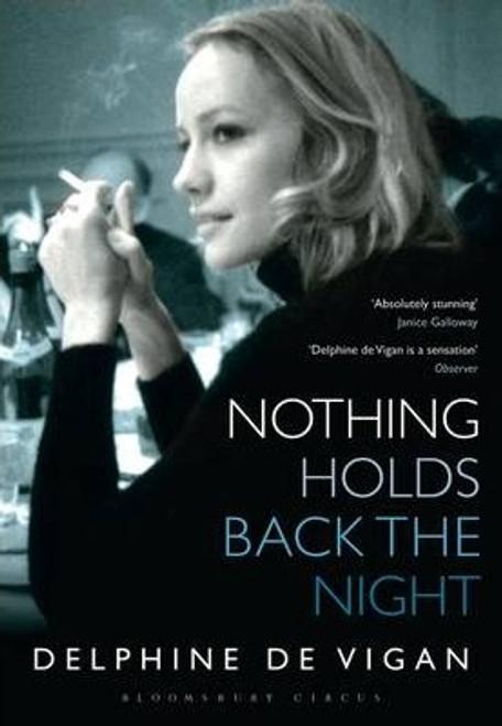 de Vigan, Delphine / Nothing Holds Back the Night (Large Paperback)