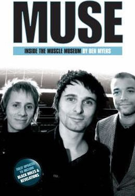 Myers, Ben / Muse : Inside The Muscle Museum (Large Paperback)
