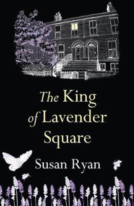 Ryan, Susan / King of Lavender Square (Large Paperback)