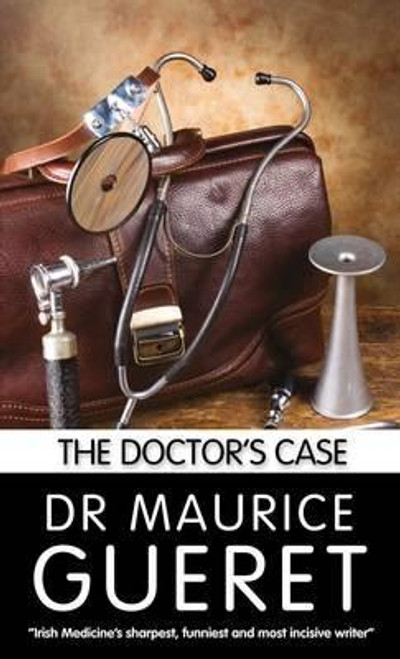 Gueret, Maurice / The Doctor's Case (Large Paperback)