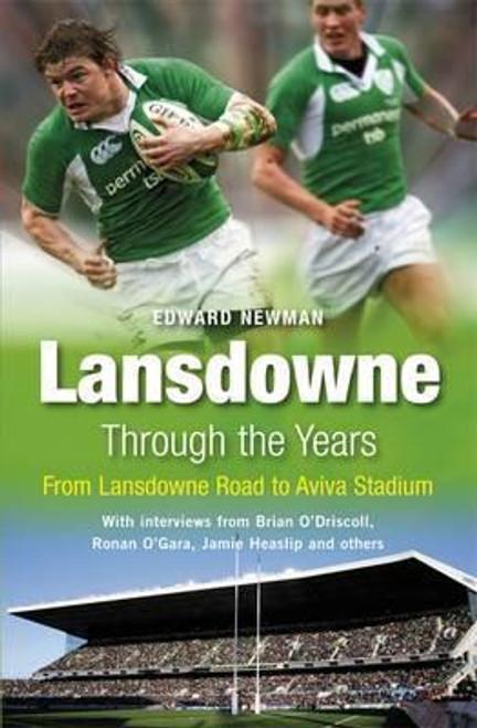 Newman, Edward / Lansdowne Through the Years (Large Paperback)