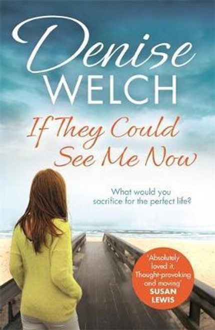 Welch, Denise / If They Could See Me Now
