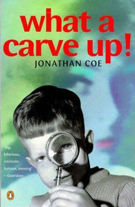 Coe, Jonathan / What a Carve Up