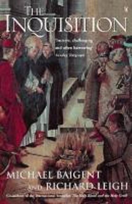 Baigent, Michael / The Inquisition