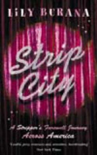 Burana, Lily / Strip City